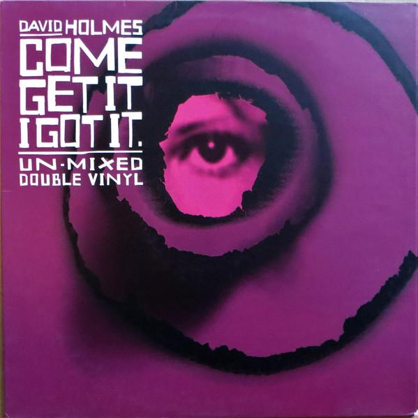 David Holmes - Come Get It I Got It (2xLP, Comp)