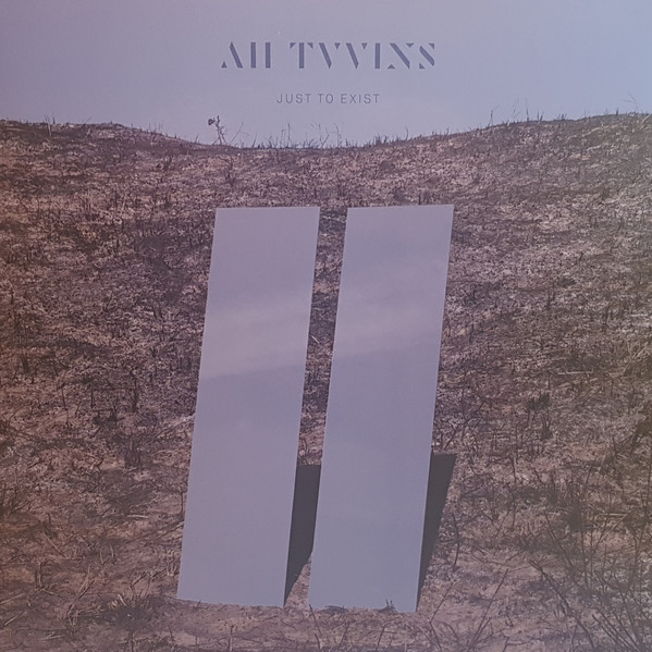 All Tvvins - Just To Exist (LP, Album)