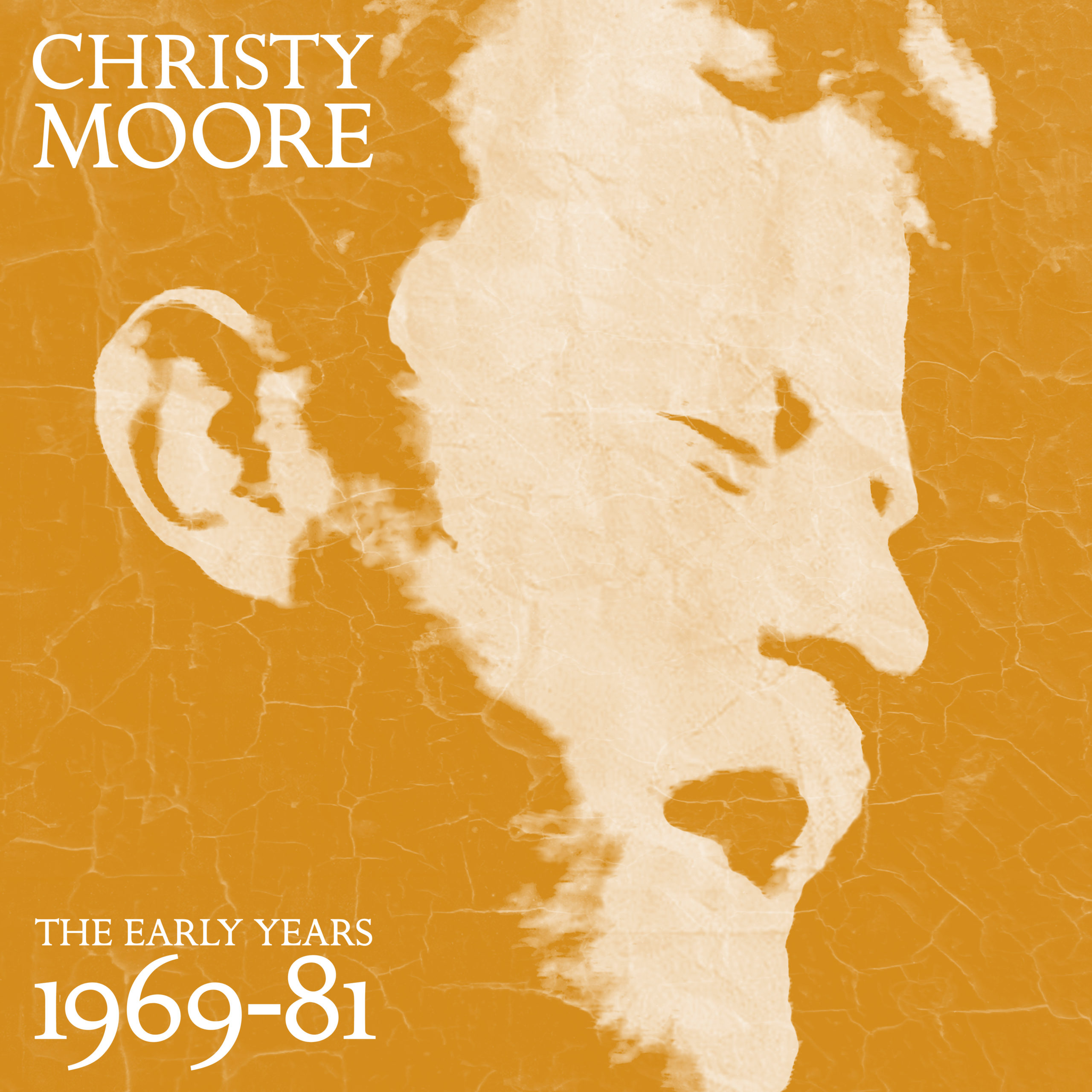 CHRISTY MOORE – The Early Years 1969-81 – 2LP – Limited White Vinyl [NOV 6th]