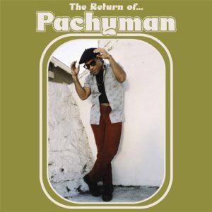 The Return Of Pachyman